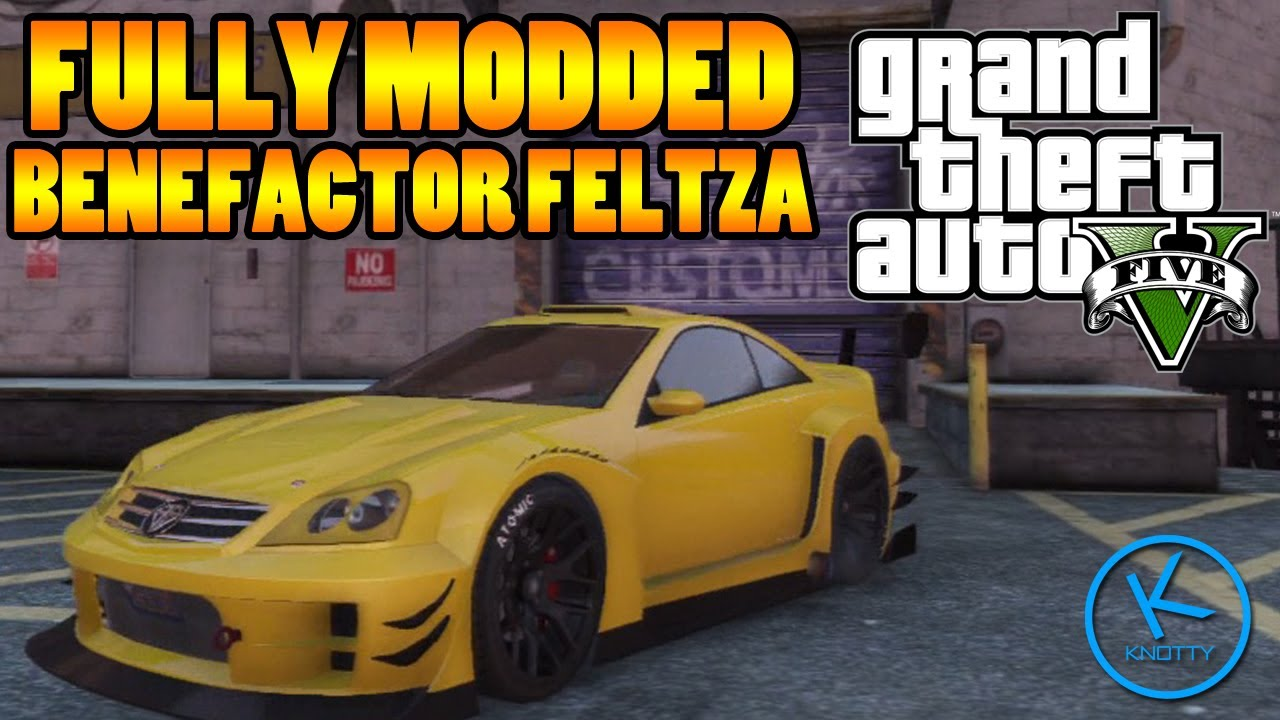 GTA 5 Fully Modified: Benefactor Feltzer