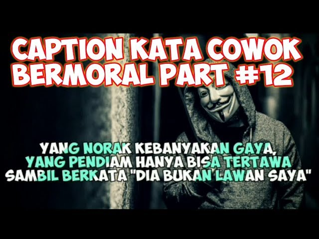 Caption Cowok Bermoral (status wa/status foto) - Quotes Remaja Part #12