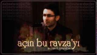 Mehmet Erarabacı | Açın Bu Ravza'yı (çalgısız versiyon)