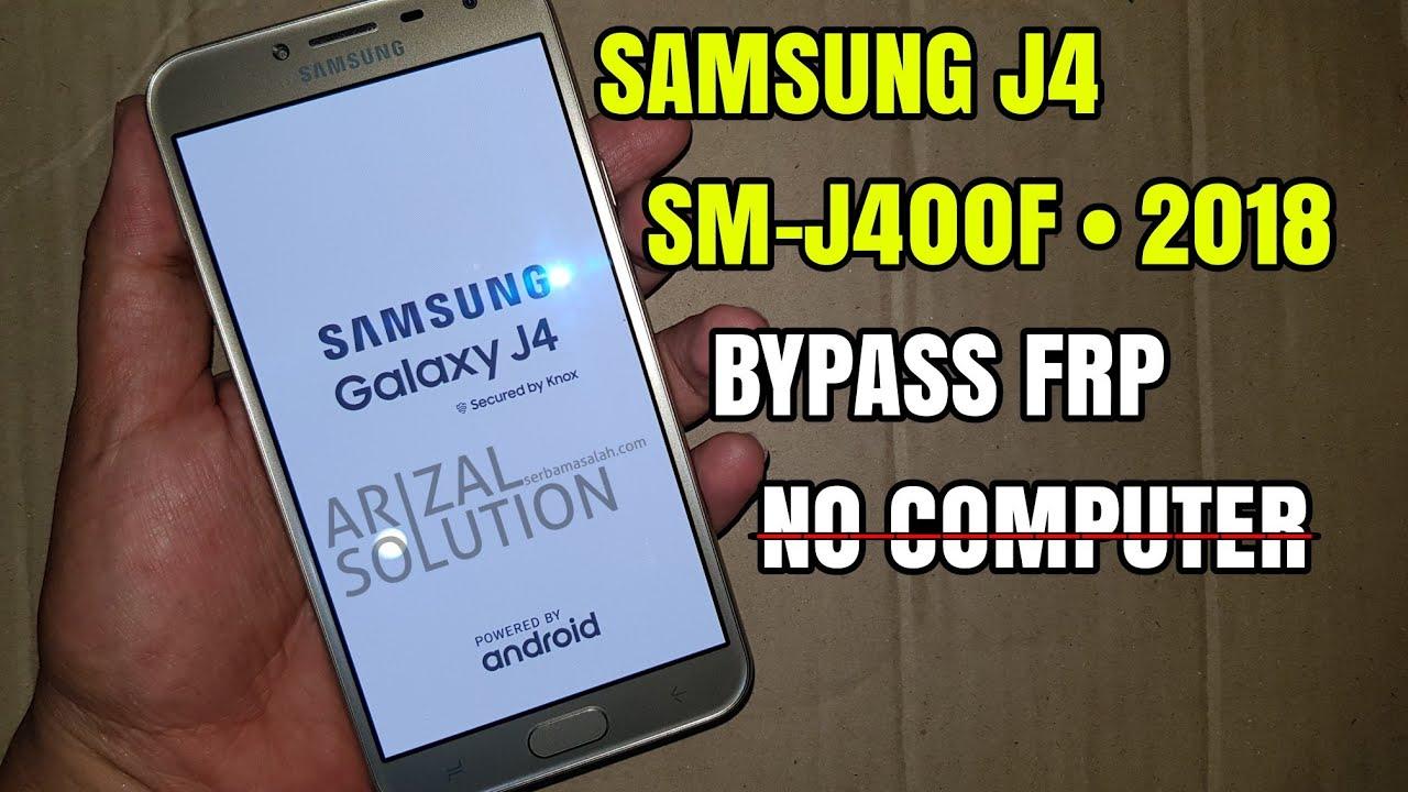 Samsung Galaxy J4 2018 SM-J400F Bypass Frp Unlock Google Account Tested 100%