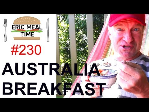 Australian Breakfast - Eric Meal Time #230