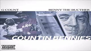 G. Count x Benny The Butcher - Countin Bennies (New 2019) Prod. by point1500 & Illien Rosewell