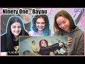 Ninety One - Bayau | MV Reaction