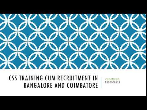 CSS Training cum Recruitment in Bangalore and Coimbatore-etcoe.in