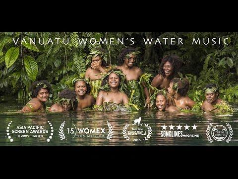 Vanuatu Women's Water Music - Official Trailer