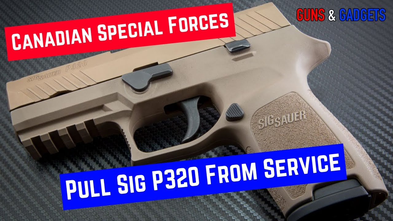 Canadian Special Forces Pull Sig P320 From Service