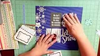 Let It Snow / Scrapbook Process / Calvinball
