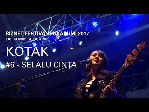 Biznet Festival Sukabumi 2017 : Kotak - Selalu Cinta