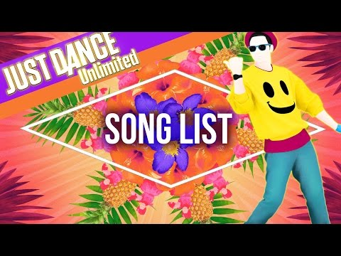 Just Dance Unlimited - Song List [US]