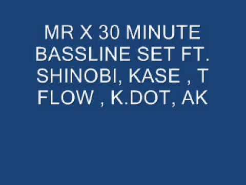 mr x 30 minute bassline set ft shinobi kase t flow k dot ak