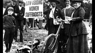 Suffragists and Suffragettes: The Campaign for Women