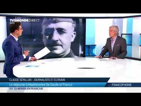 Claude Sérillon : Le déjeuner à Madrid entre De Gaulle et Franco