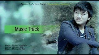 Timilai Manparaunu Mero Galti Haina... [Music Track    Original Karaoke] by Darpan Rai
