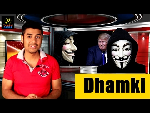 Anonymous Warns Trump - डोनाल्ड ट्रम्प को एनोनिमस Group की धमकी..(hindi.urdu)