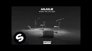 Anjulie - Where The Love Goes (Acoustic Version)