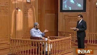 ▶ Asaduddin Owaisi In Aap ki Adalat India Tv Rajat Sharma