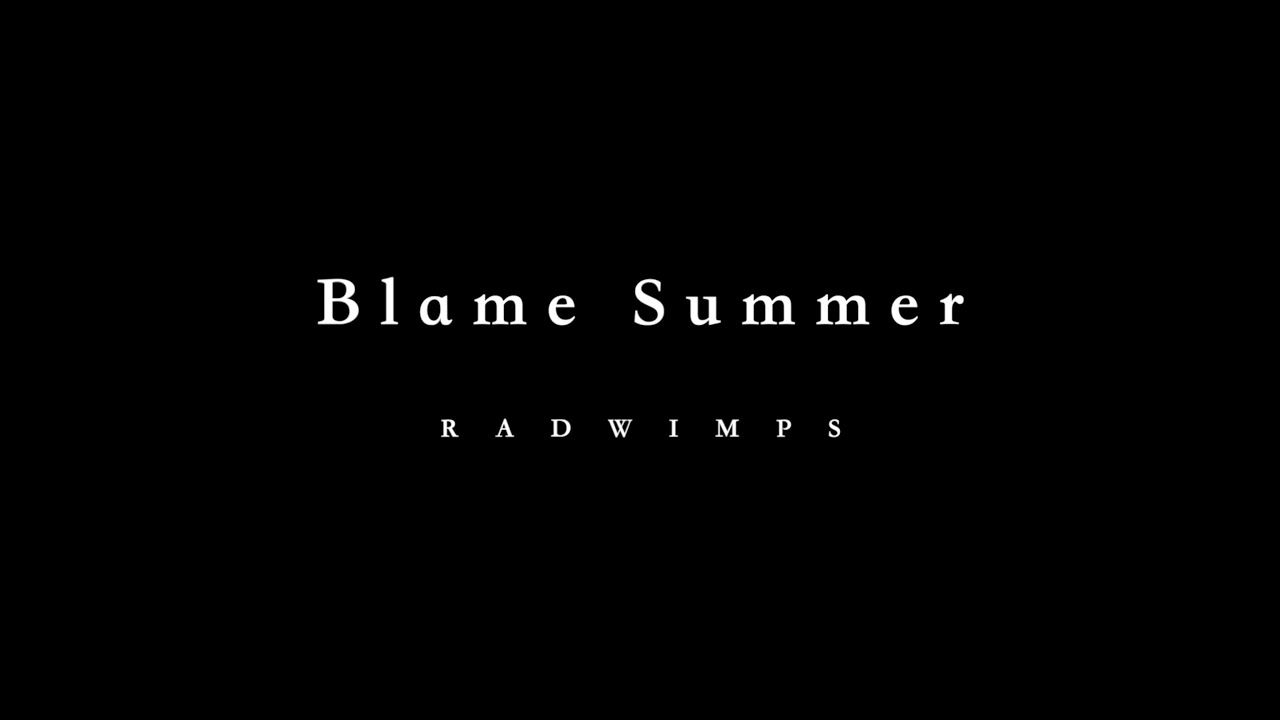 RADWIMPS - 夏のせい (English Version「Blame Summer」) Cover by 藤末樹 / 歌:Steve Peak