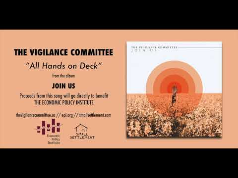 """The Vigilance Committee """"All Hands on Deck"""" (Official Audio)"""