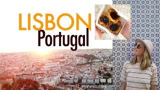 LISBON, PORTUGAL // Must-do travel tips!