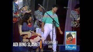 Adi Bing Slamet - Kau dan Aku (1982)