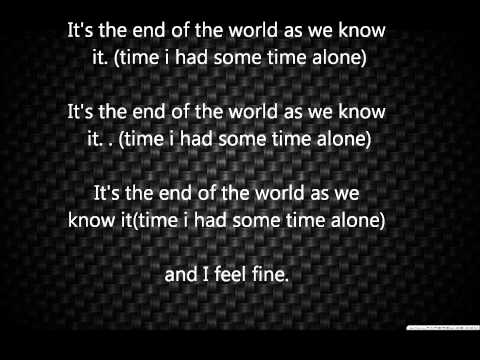 Its the end of the world by R.E.M lyrics