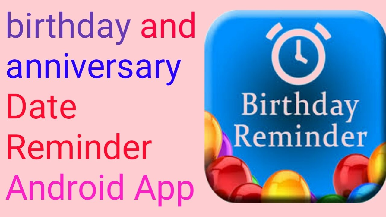 Birthday Reminder Android Application
