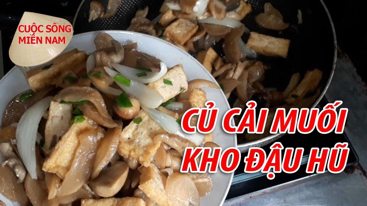 CỦ CẢI MUỐI KHO ĐẬU HŨ - Món Ngon Miền Tây | Nam Việt