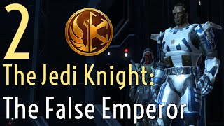 The False Emperor 2 - The Jedi Knight - Star Wars The Old Republic