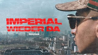 SOUFIAN - IMPERIAL/WIEDER DA  [Official Video]