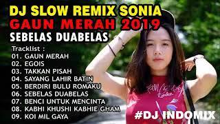 Dj slow remix sonia
