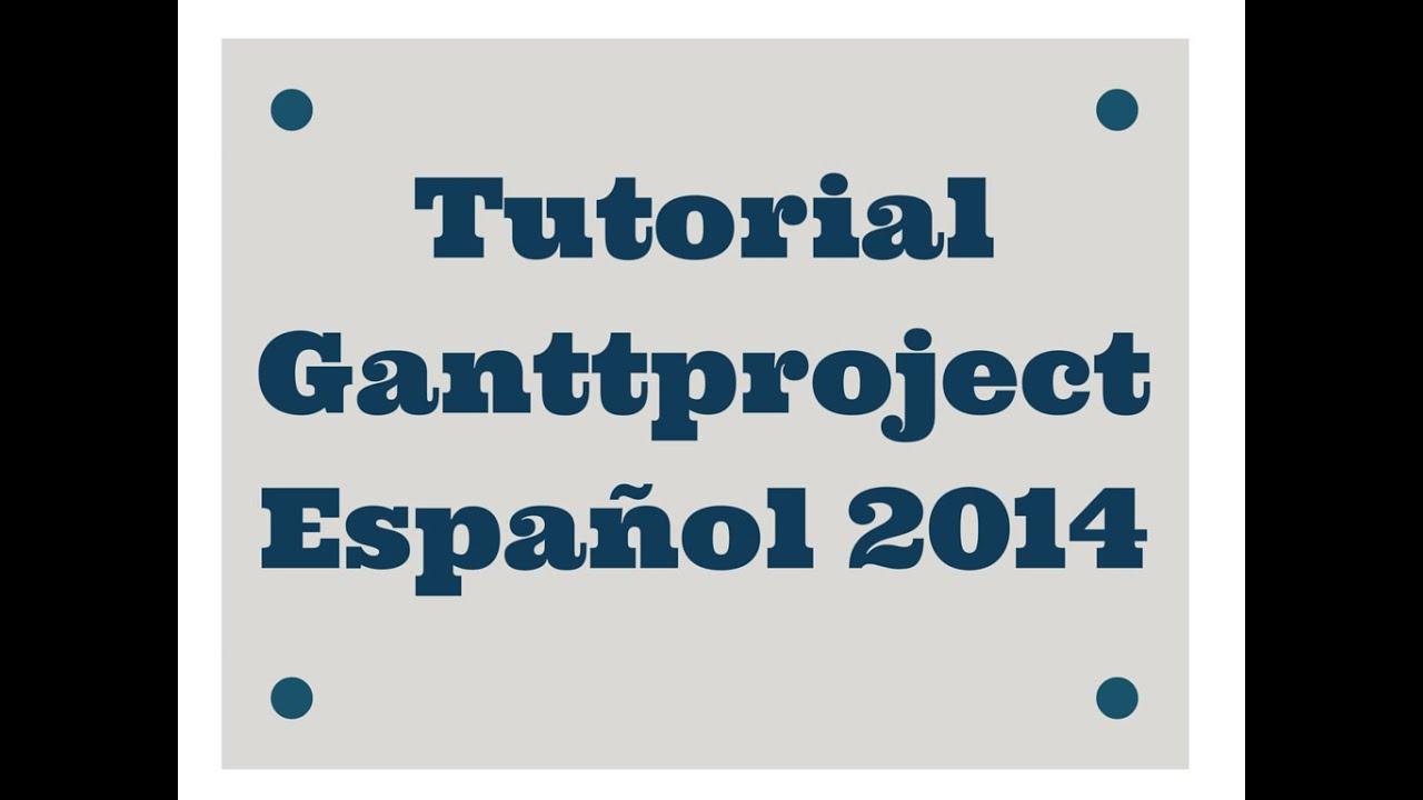 tutorial ganttproject 2014 en espa u00f1ol