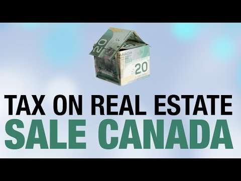 Tax On Real Estate Sale Canada