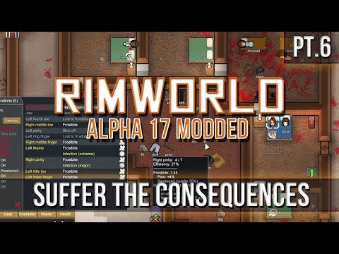 RIMWORLD - Suffer the Consequences! [Pt.6] A17
