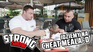 Strong Show: idziemy na cheat meala :D