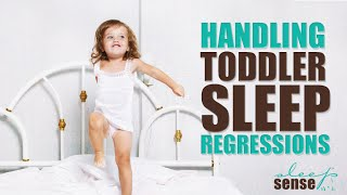 Handling Toddler Sleep Regressions