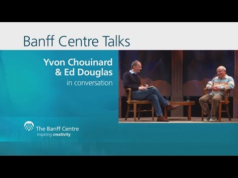 DamNation- Yvon Chouinard In Conversation With Ed Douglas