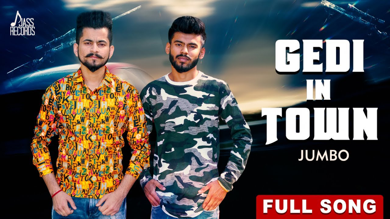 Gedi In Town | (Full HD) | Jumbo | New Punjabi Songs 2019 | Latest Punjabi Songs | Jass Records