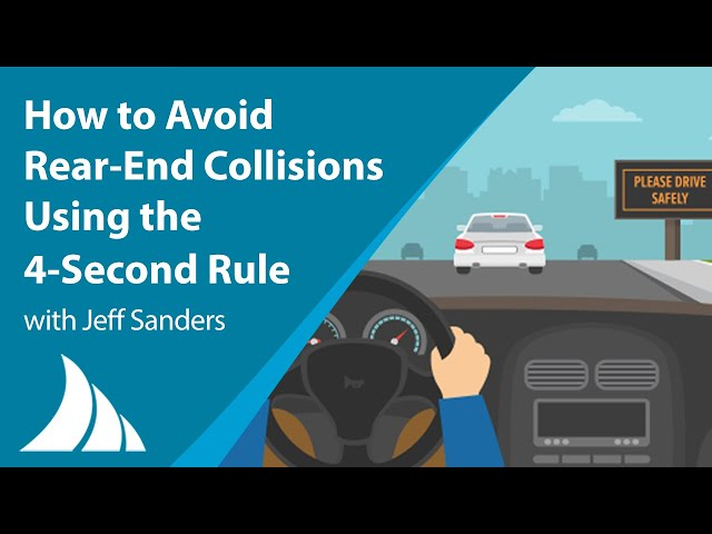 Avoid Rear End Collisions Using the 4 Second Rule with Jeff Sanders