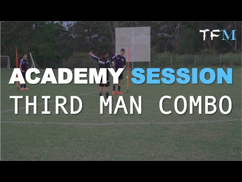 Football Academy Session 10 - Third Man Combination Play