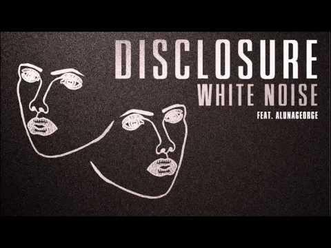 DisclosureWhiteNoisefeatAlunaGeorge + Download
