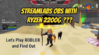 StreamLabsOBS test with Ryzen 2200G [Let's Play Roblox]