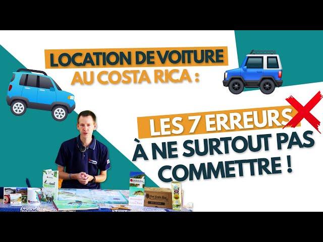 Location de voiture au Costa Rica : les 7 erreurs à ne surtout pas commettre !