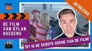 DIT IS DE EERSTE SCENE VAN DE FILM VAN DYLAN HAEGENS! | Setbezoek