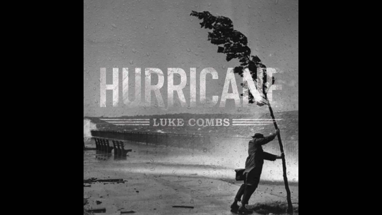 Luke Combs Hurricane 2 0 New Country Music 2016 Youtube