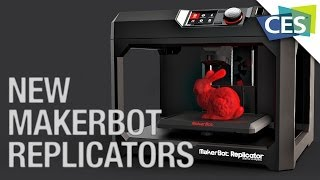 MakerBot's Next Generation Of Replicators - CES 2014