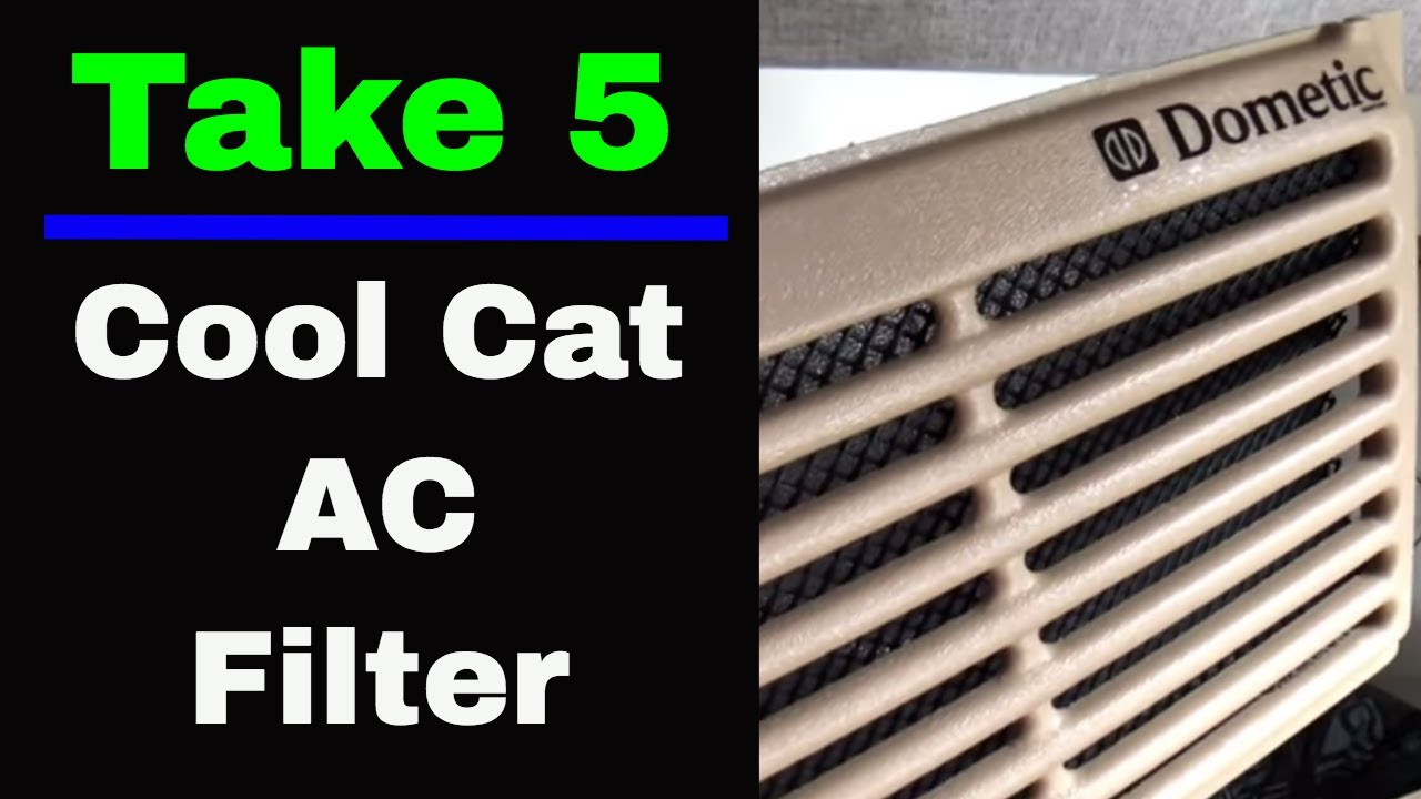 Take 5: Dometic Cool Cat Air Conditioner Filter in a NuCamp TaB 400