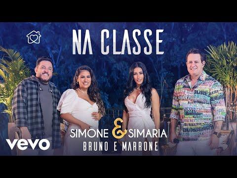 Simone & Simaria, Bruno & Marrone – Na Classe