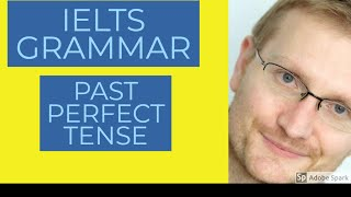 Baixar IELTS speaking tips -- grammar (How and when to use the past perfect tense)
