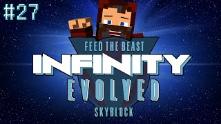 """MUCH BETTER SET UP!"" INFINITY EVOLVED SKYBLOCK #27"