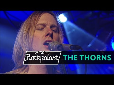 The Thorns Live | Rockpalast | 2003